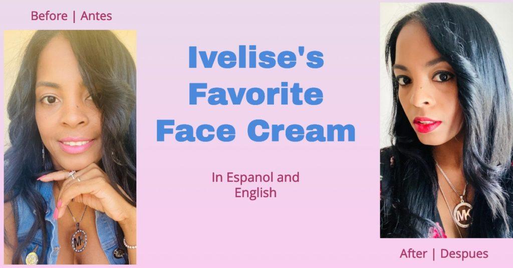 ivelises favorite face cream banner